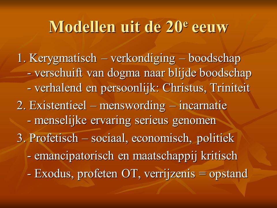 Modellen uit de 20 e eeuw 1.