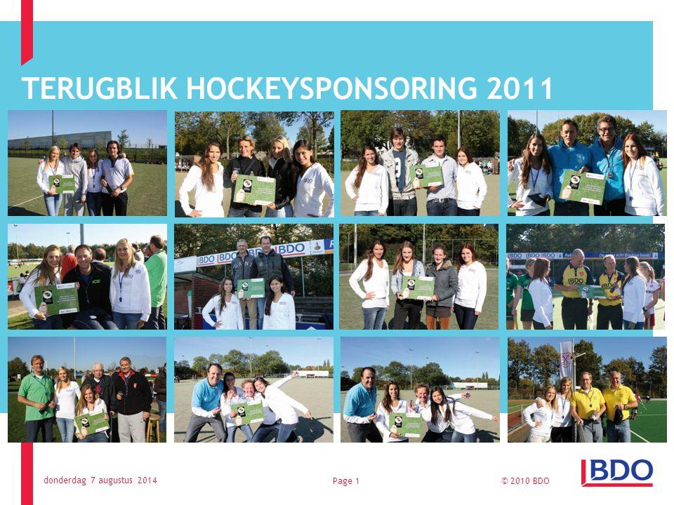 TERUGBLIK HOCKEYSPONSORING 2011 donderdag 7 augustus 2014 © 2010 BDOPage 1