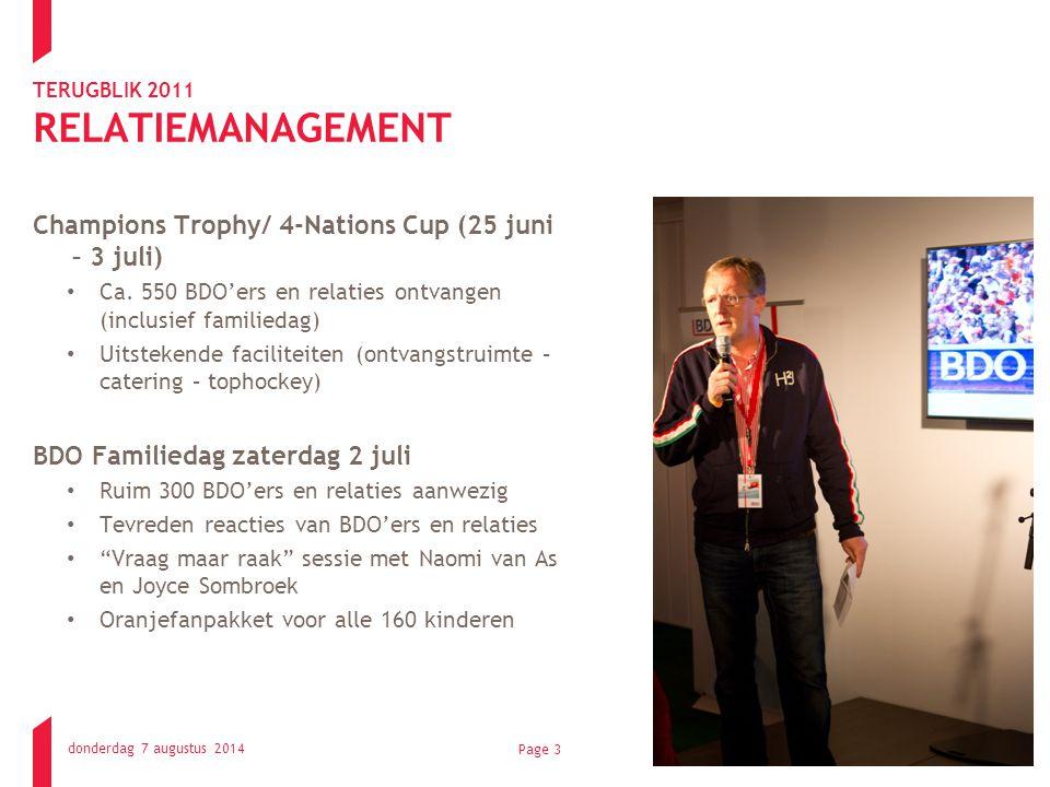 TERUGBLIK 2011 RELATIEMANAGEMENT Champions Trophy/ 4-Nations Cup (25 juni – 3 juli) Ca.