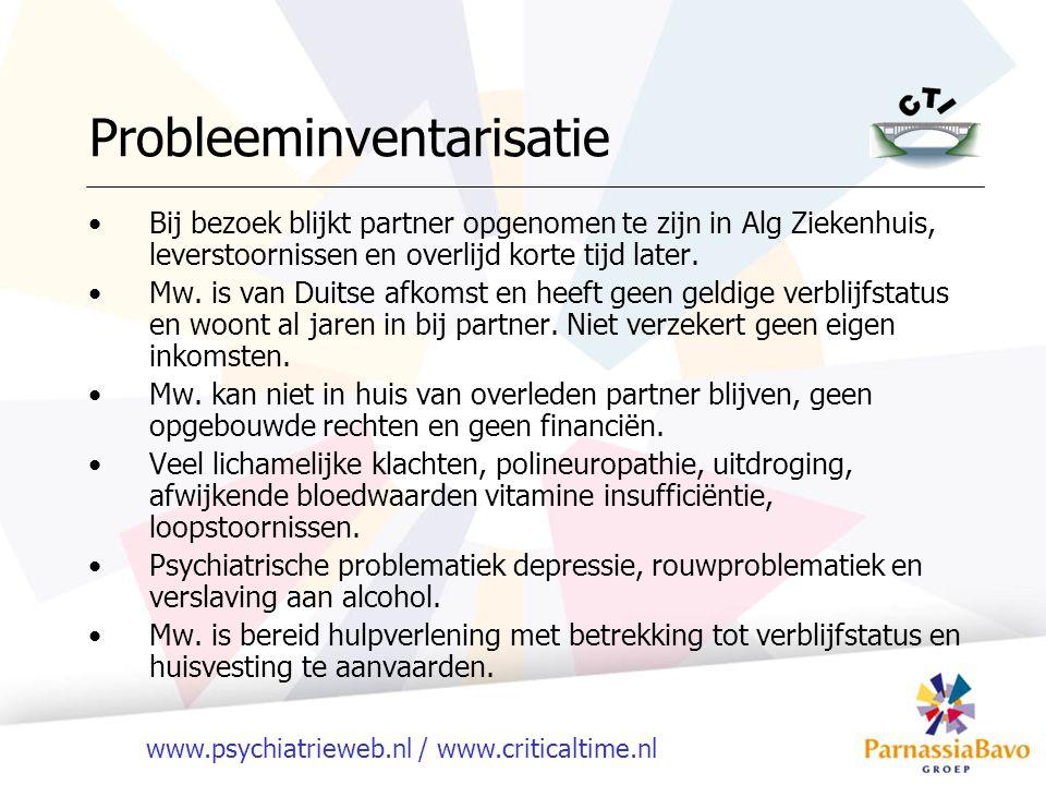 www.psychiatrieweb.nl / www.criticaltime.nl Bij bezoek blijkt partner opgenomen te zijn in Alg Ziekenhuis, leverstoornissen en overlijd korte tijd later.