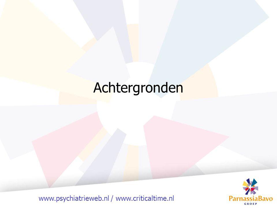 www.psychiatrieweb.nl / www.criticaltime.nl Epidemiologie Nederlandse bevolking Psychiatrische stoornis Psychiatrische behandeling Geen behandeling 16 miljoen 4 miljoen (23%) 640.000 (4%) 3,4 miljoen Verkommerden en verloederden Dakloosheid 33.000 geregistreerd 110.000 totale schatting 30.000-40.000