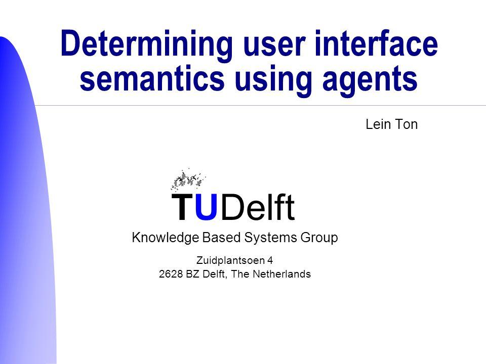 TUDelft Representatie van invoer  Structures: welke functionaliteit.