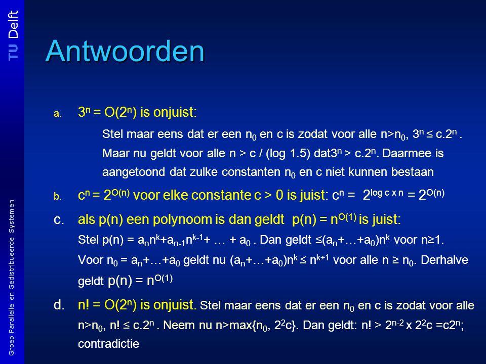 TU Delft Groep Parallelle en Gedistribueerde Systemen Antwoorden a.