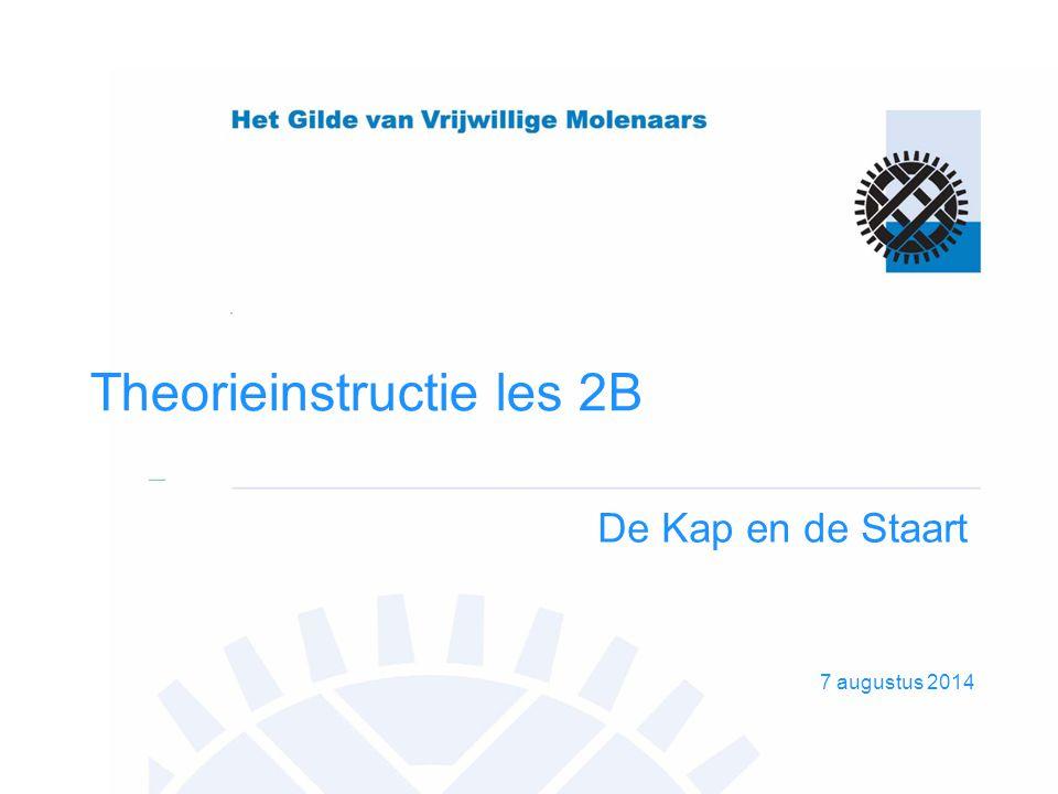 7 augustus 2014 Theorieinstructie les 2B De Kap en de Staart