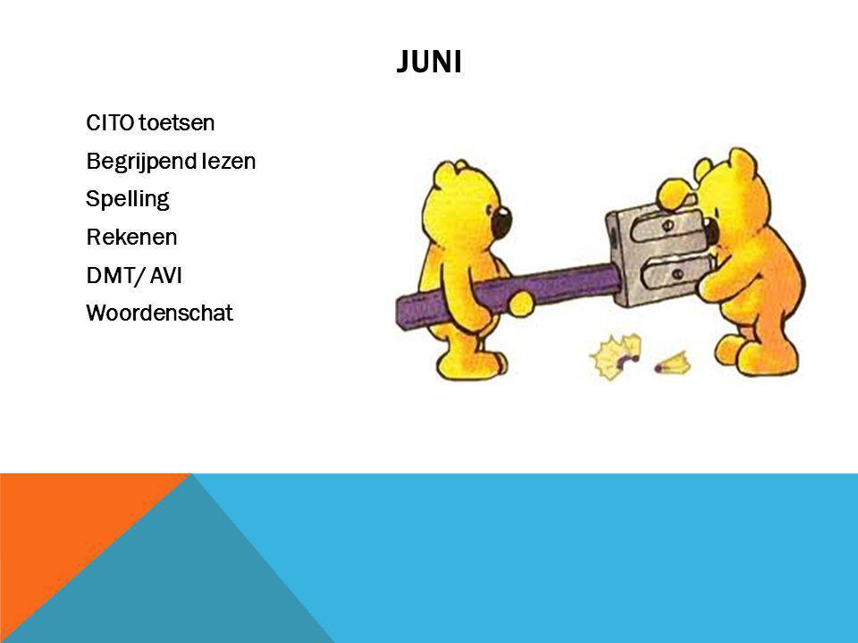 JUNI CITO toetsen Begrijpend lezen Spelling Rekenen DMT/ AVI Woordenschat