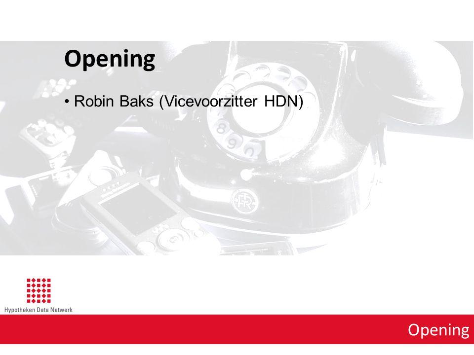 Opening Robin Baks (Vicevoorzitter HDN)