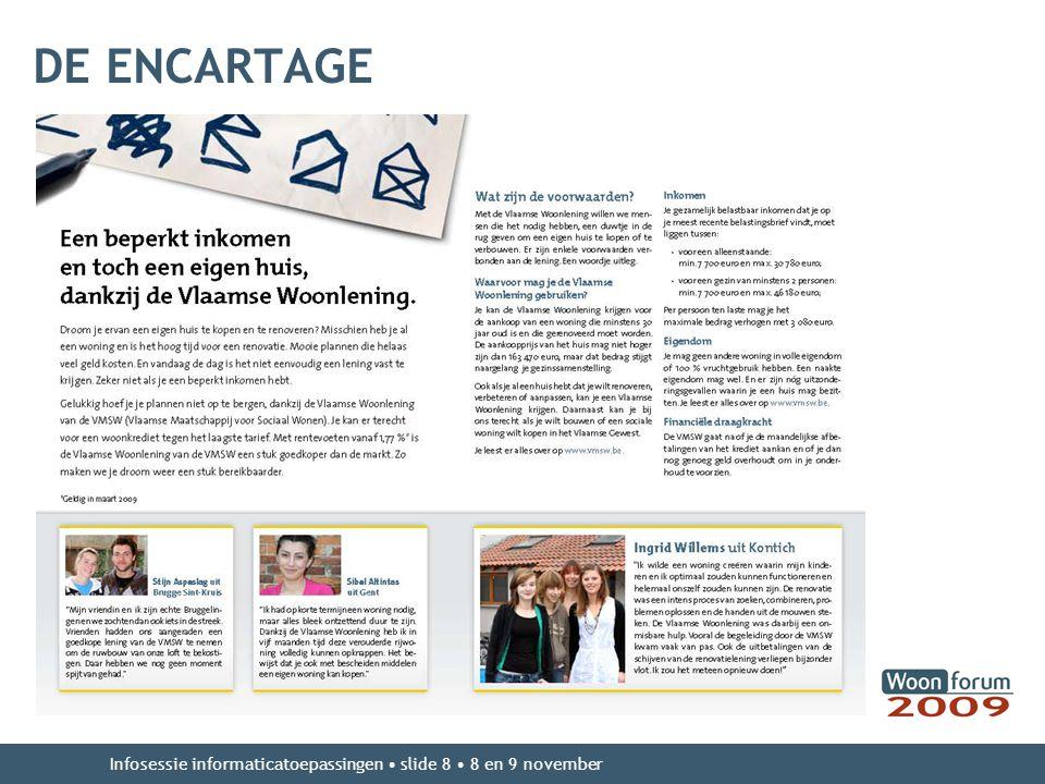 DE ENCARTAGE Infosessie informaticatoepassingen slide 8 8 en 9 november