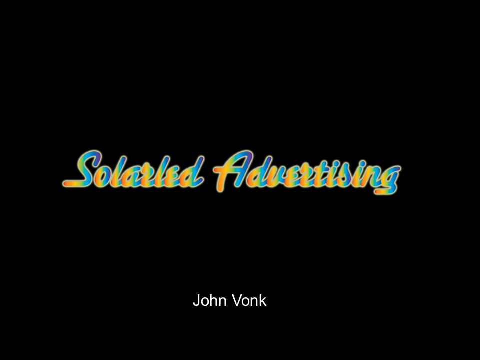 Solarled Advertising John Vonk