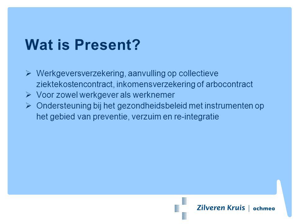 Toegevoegde waarde Present Investeren in de gezondheid van de medewerkers Medewerkers worden er beter van Financieel voordeel met vergoedingen, kortingen en subsidies Instrument ter ondersteuning van het gezondheidsbeleid Garantie op snelle en goede zorg Administratief gemak Present Desk Advies inzet interventies (Aan)vragen inzet interventies Financiële afhandeling en subsidies Onderzoek naar fundingsmogelijkheden Declaraties; geen sprake van dubbele betalingen en dekkingen
