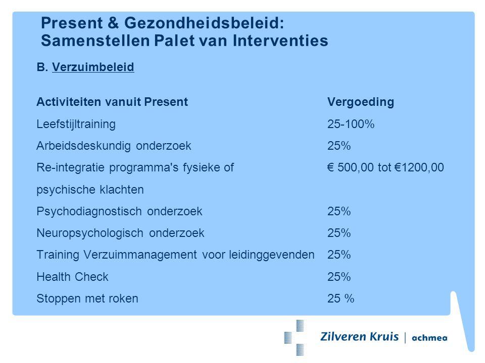 Present & Gezondheidsbeleid: Samenstellen Palet van Interventies C.