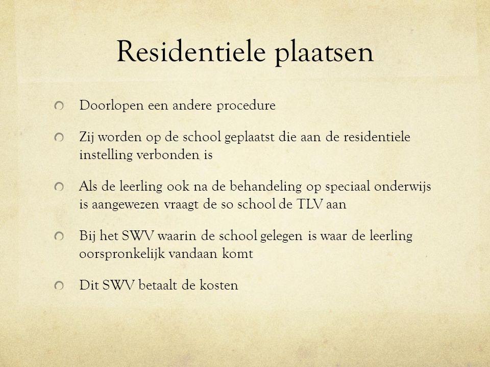 Residentiele plaatsen Doorlopen een andere procedure Zij worden op de school geplaatst die aan de residentiele instelling verbonden is Als de leerling