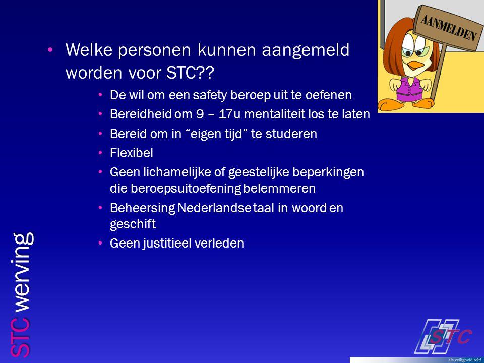 STC werving Welke personen kunnen aangemeld worden voor STC .