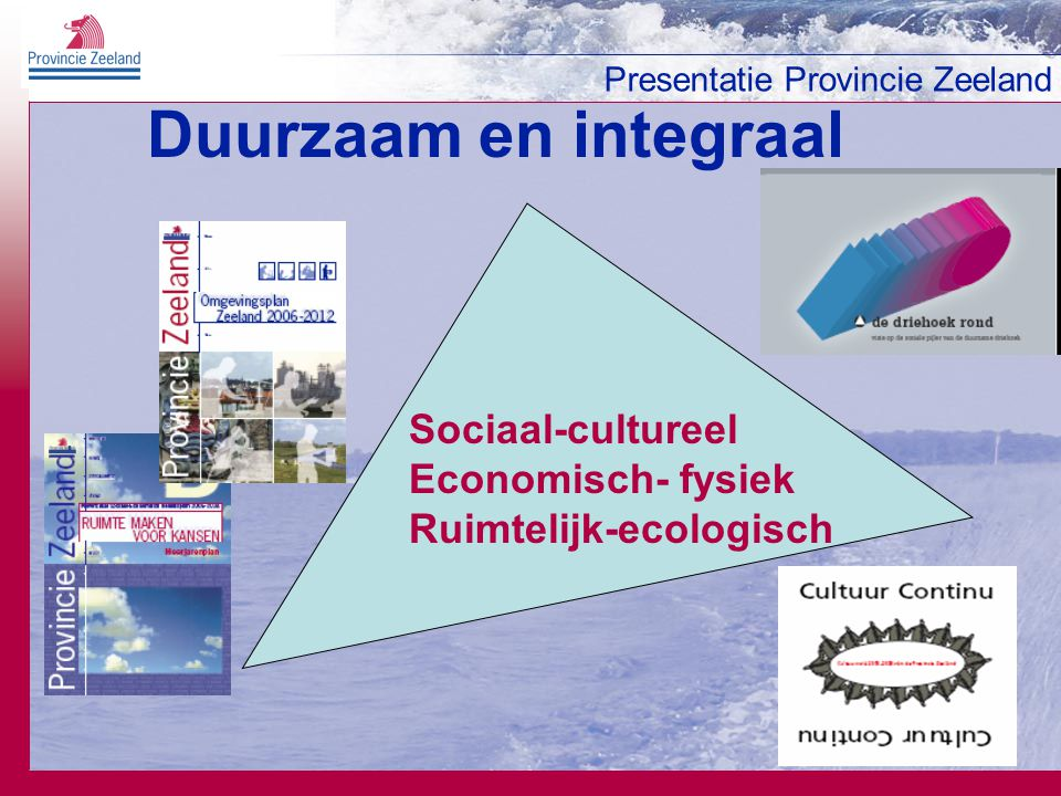 Presentatie Provincie Zeeland Samenwerken met partners