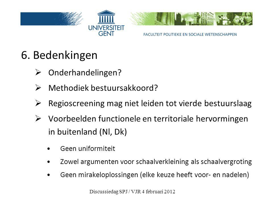 6. Bedenkingen  Onderhandelingen.  Methodiek bestuursakkoord.