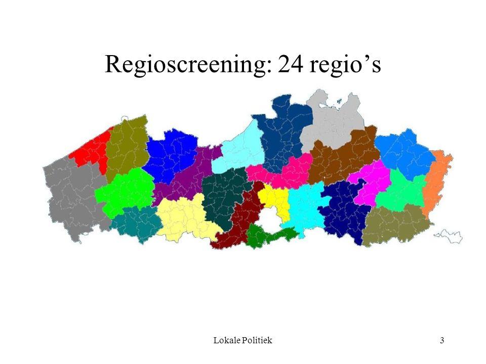 Lokale Politiek3 Regioscreening: 24 regio's