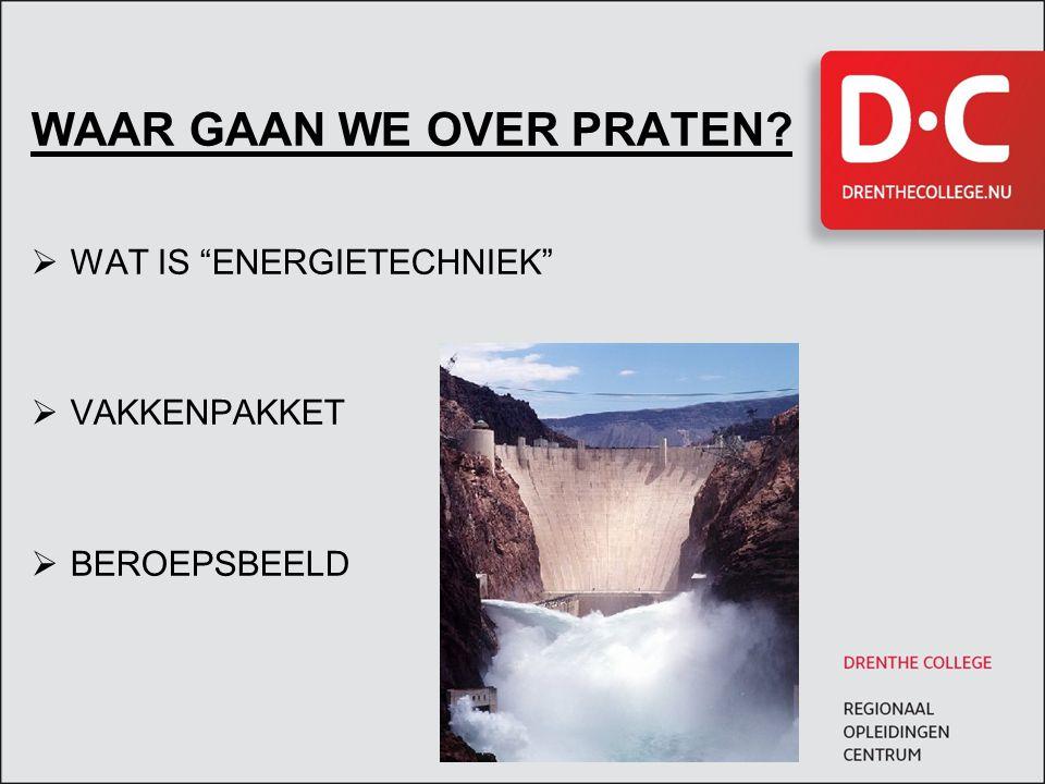 WAT IS ENERGIETECHNIEK  ELEKTRISCHE INSTALLATIETECHNIEK  AUTOMATISERINGS ENERGIETECHNIEK  ELEKTRISCHE BEDRIJFSINSTALLATIE