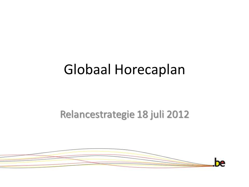 Globaal Horecaplan Relancestrategie 18 juli 2012