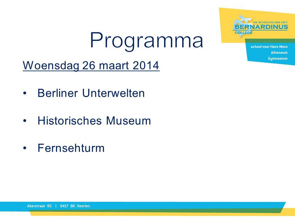 Woensdag 26 maart 2014 Berliner Unterwelten Historisches Museum Fernsehturm