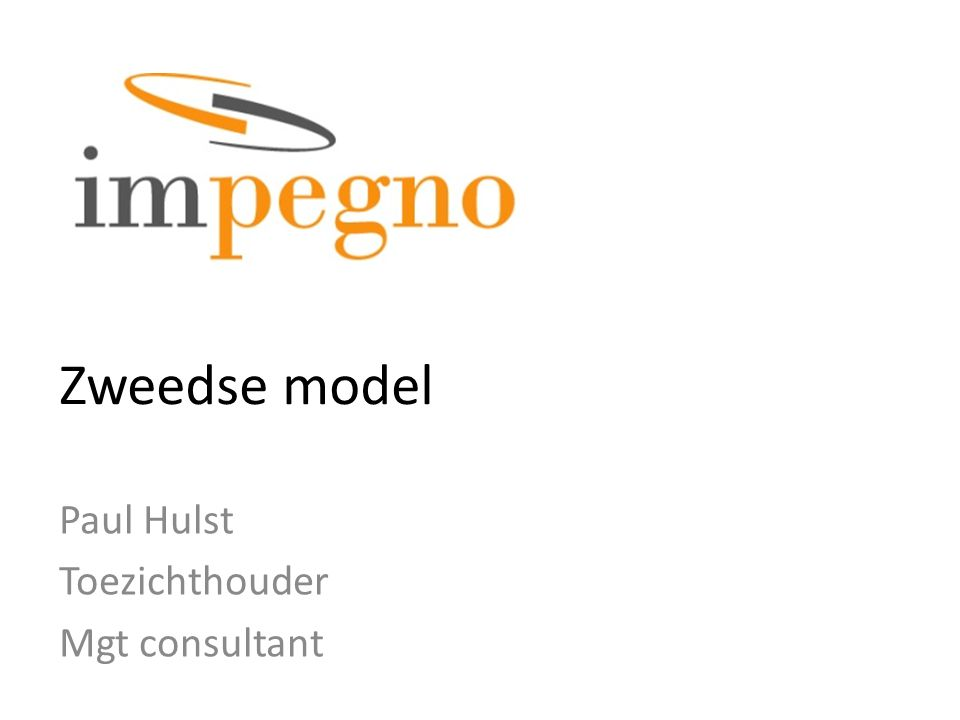 Zweedse model Paul Hulst Toezichthouder Mgt consultant