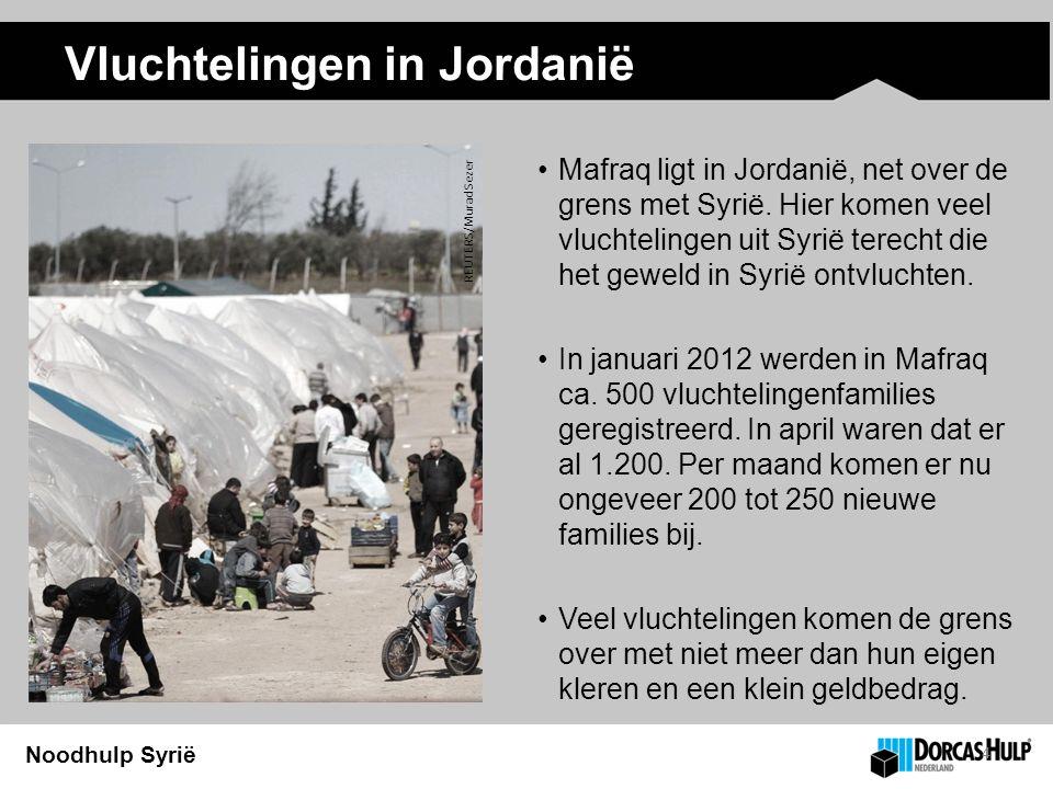 Noodhulp Syrië Vluchtelingen in Jordanië Mafraq ligt in Jordanië, net over de grens met Syrië.