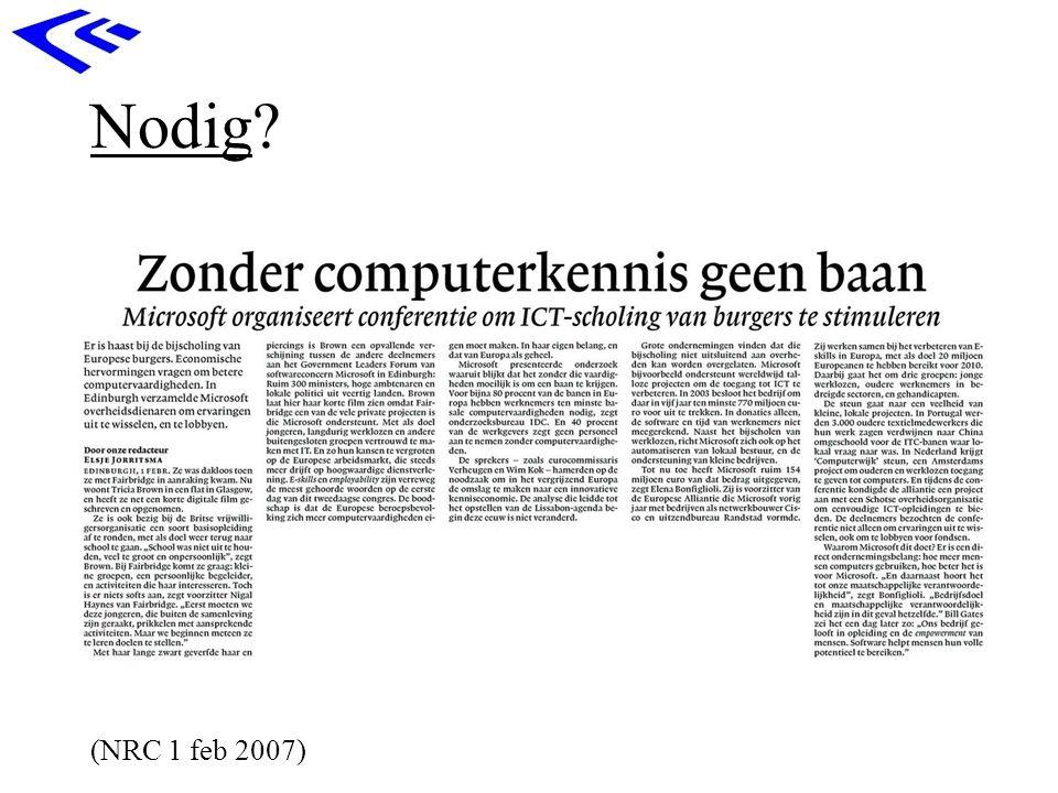Nodig (NRC 1 feb 2007)