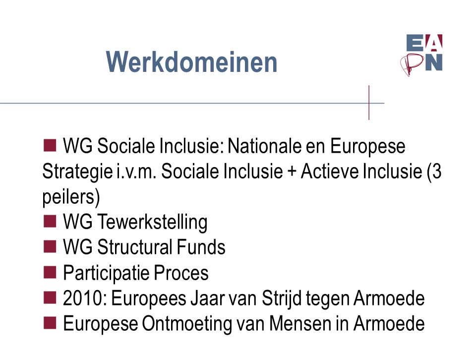 Werkdomeinen WG Sociale Inclusie: Nationale en Europese Strategie i.v.m.