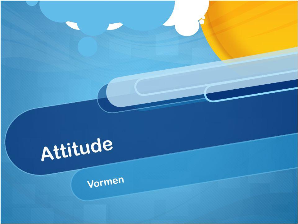 Attitude Vormen