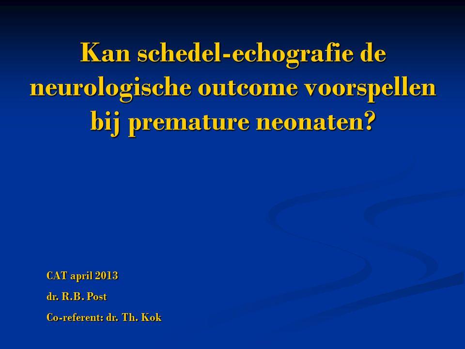 - - N=716 echografisch geen afwijkingen:  23% mental retardation, 26% psychomotor delay - - Echografische afwijkingen sterk geassocieerd met psychomotor (ipv mental) development-