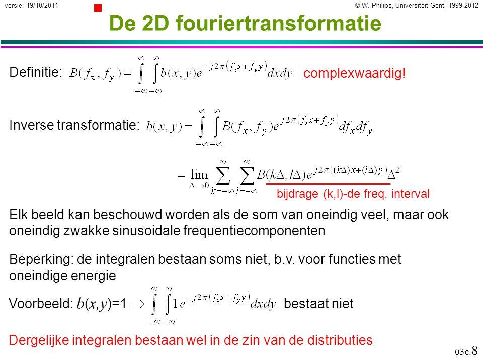 © W.Philips, Universiteit Gent, 1999-2012versie: 19/10/2011 03c.