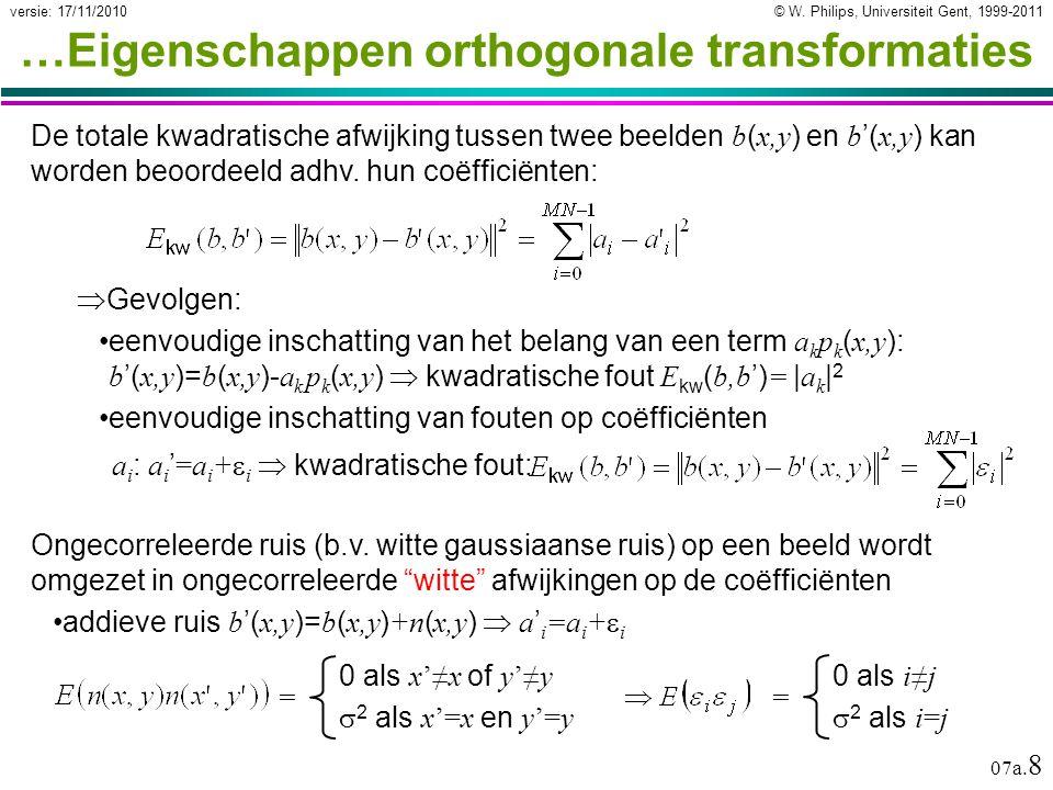 © W. Philips, Universiteit Gent, 1999-2011versie: 17/11/2010 07a.