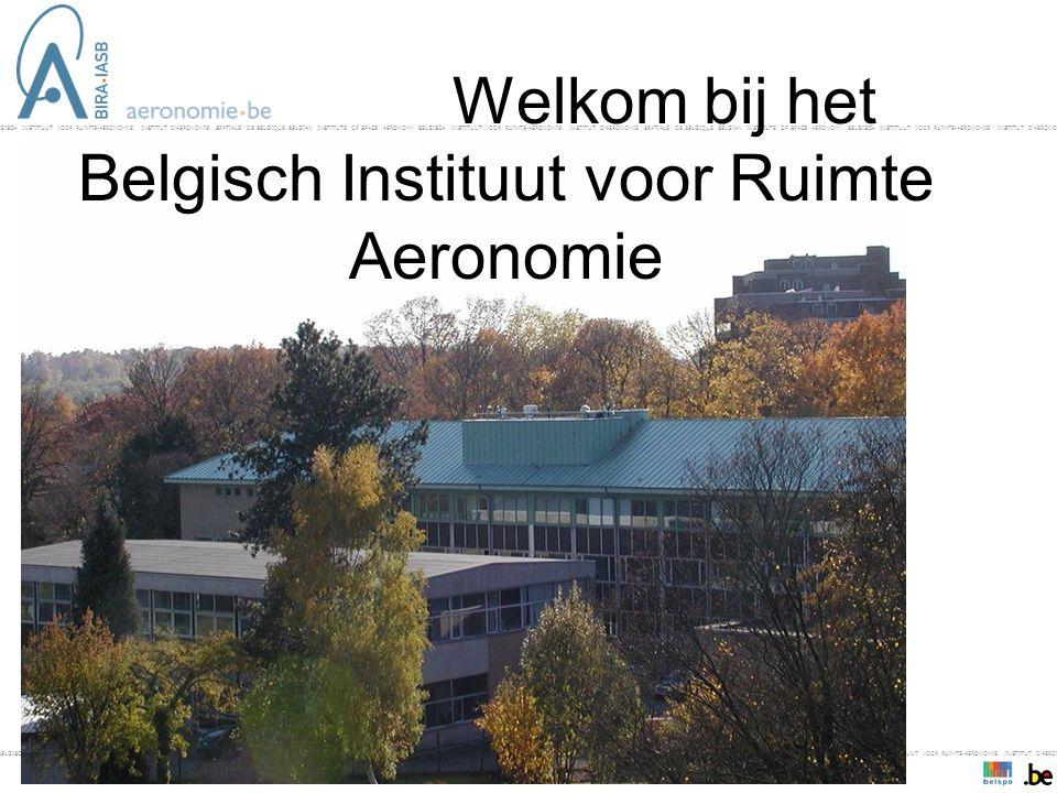 BELGISCH INSTITUUT VOOR RUIMTE-AERONOMIE INSTITUT D'AERONOMIE SPATIALE DE BELGIQUE BELGIAN INSTITUTE OF SPACE AERONOMY BELGISCH INSTITUUT VOOR RUIMTE-AERONOMIE INSTITUT D'AERONOMIE SPATIALE DE BELGIQUE BELGIAN INSTITUTE OF SPACE AERONOMY BELGISCH INSTITUUT VOOR RUIMTE-AERONOMIE INSTITUT D'AERONOMIE SPAT- Welkom bij het Belgisch Instituut voor Ruimte Aeronomie