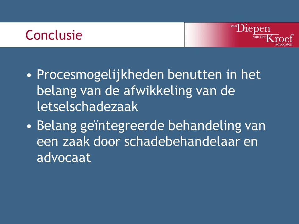 Conclusie Procesmogelijkheden benutten in het belang van de afwikkeling van de letselschadezaak Belang geïntegreerde behandeling van een zaak door sch