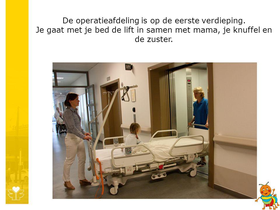 De operatieafdeling is op de eerste verdieping.