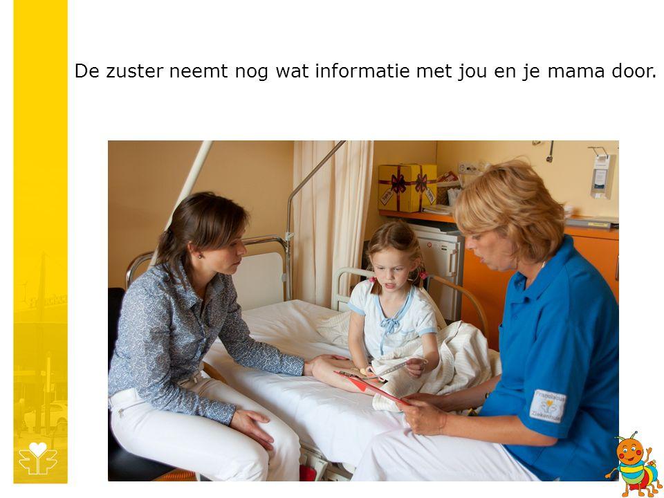 De zuster neemt nog wat informatie met jou en je mama door.