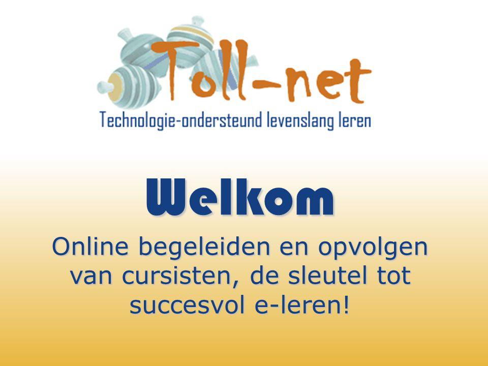 Welkom Online begeleiden en opvolgen van cursisten, de sleutel tot succesvol e-leren!