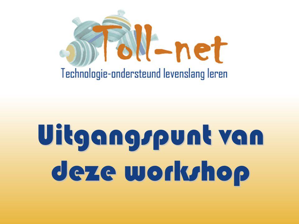 Uitgangspunt van deze workshop