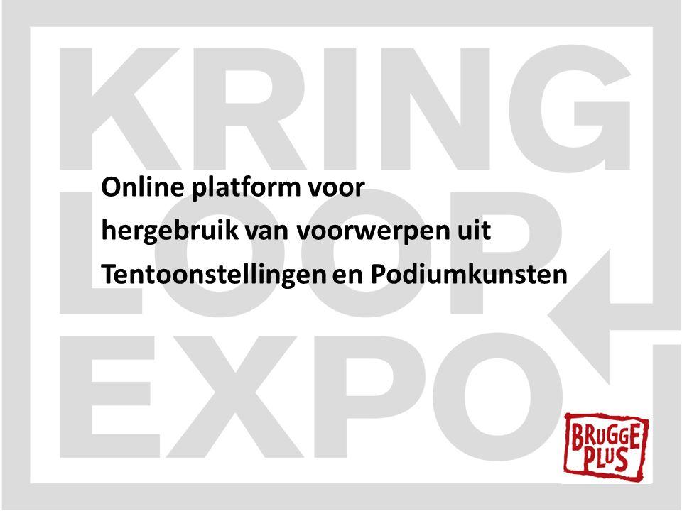 Online platform voor hergebruik van voorwerpen uit Tentoonstellingen en Podiumkunsten