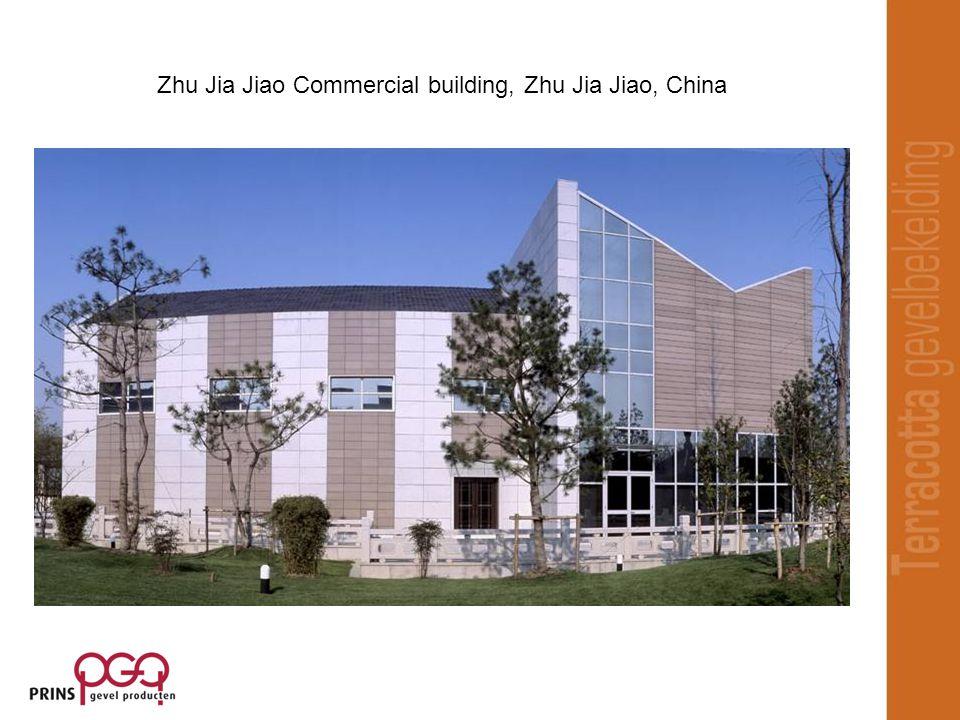 Zhu Jia Jiao Commercial building, Zhu Jia Jiao, China