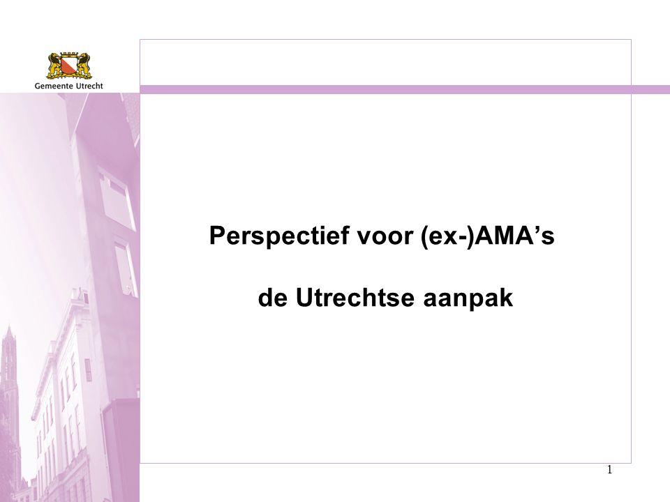 1 Perspectief voor (ex-)AMA's de Utrechtse aanpak
