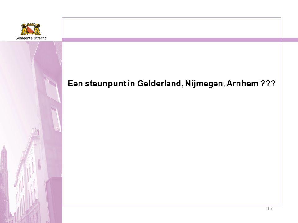 17 Een steunpunt in Gelderland, Nijmegen, Arnhem ???