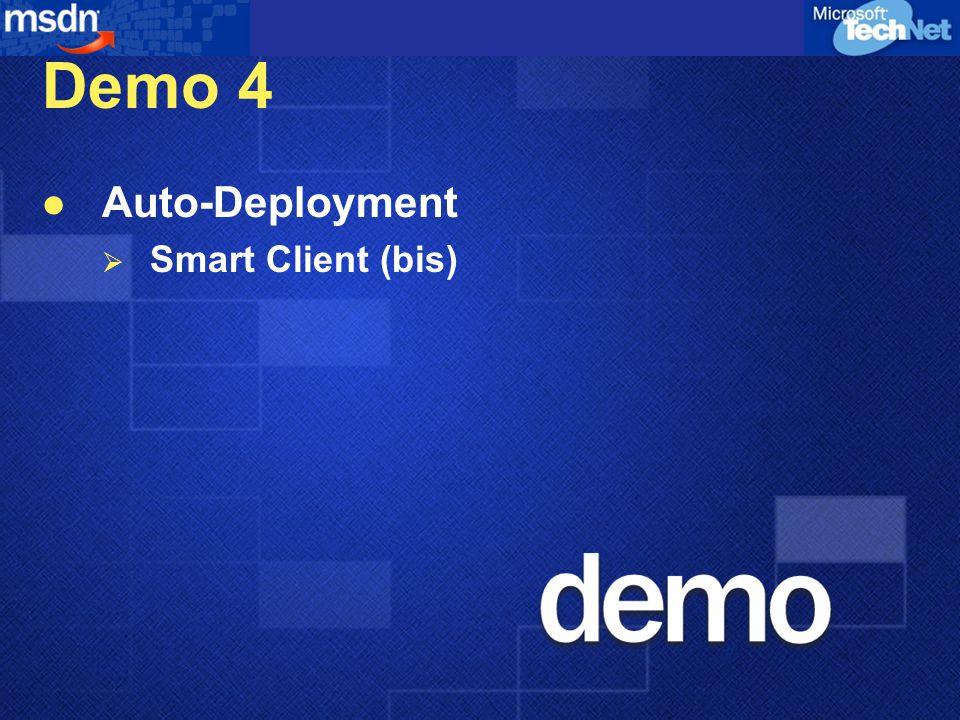 Demo 4 Auto-Deployment  Smart Client (bis)