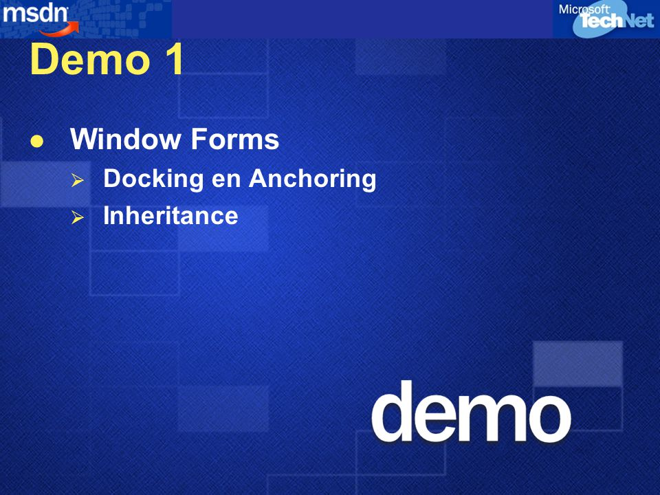 Demo 1 Window Forms  Docking en Anchoring  Inheritance