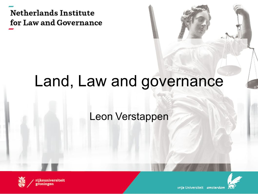 Land, Law and governance Leon Verstappen