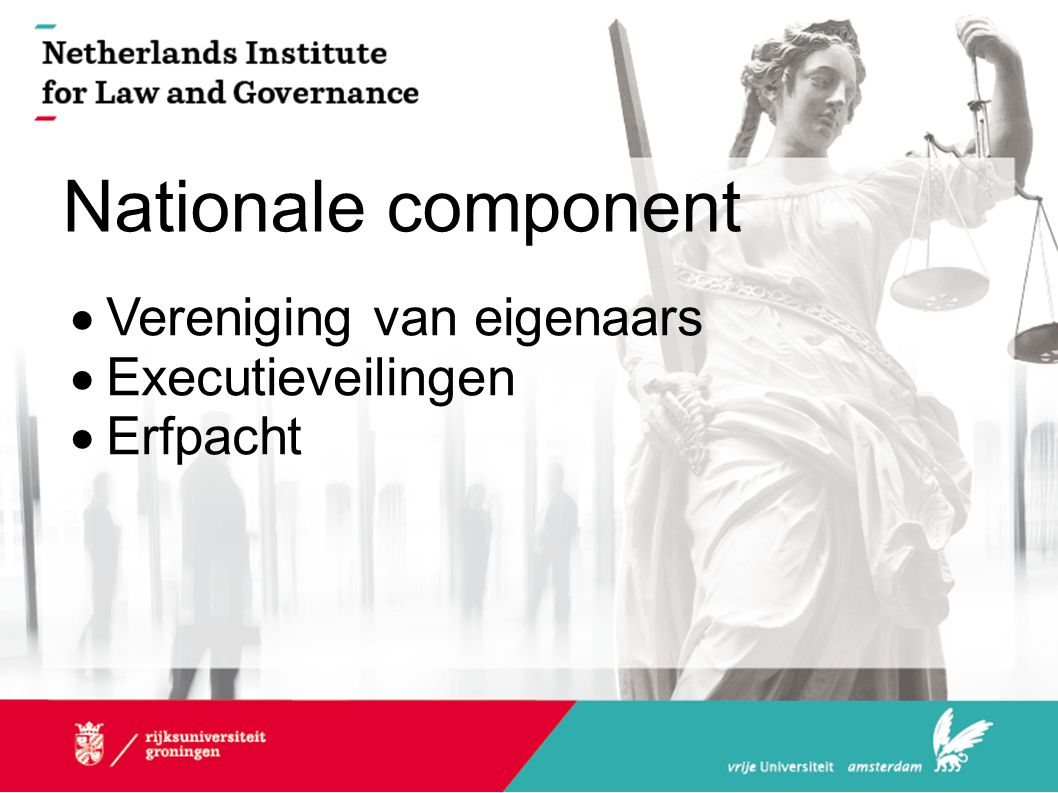 Nationale component  Vereniging van eigenaars  Executieveilingen  Erfpacht