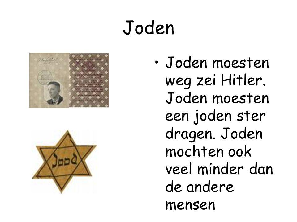Joden Joden moesten weg zei Hitler. Joden moesten een joden ster dragen. Joden mochten ook veel minder dan de andere mensen
