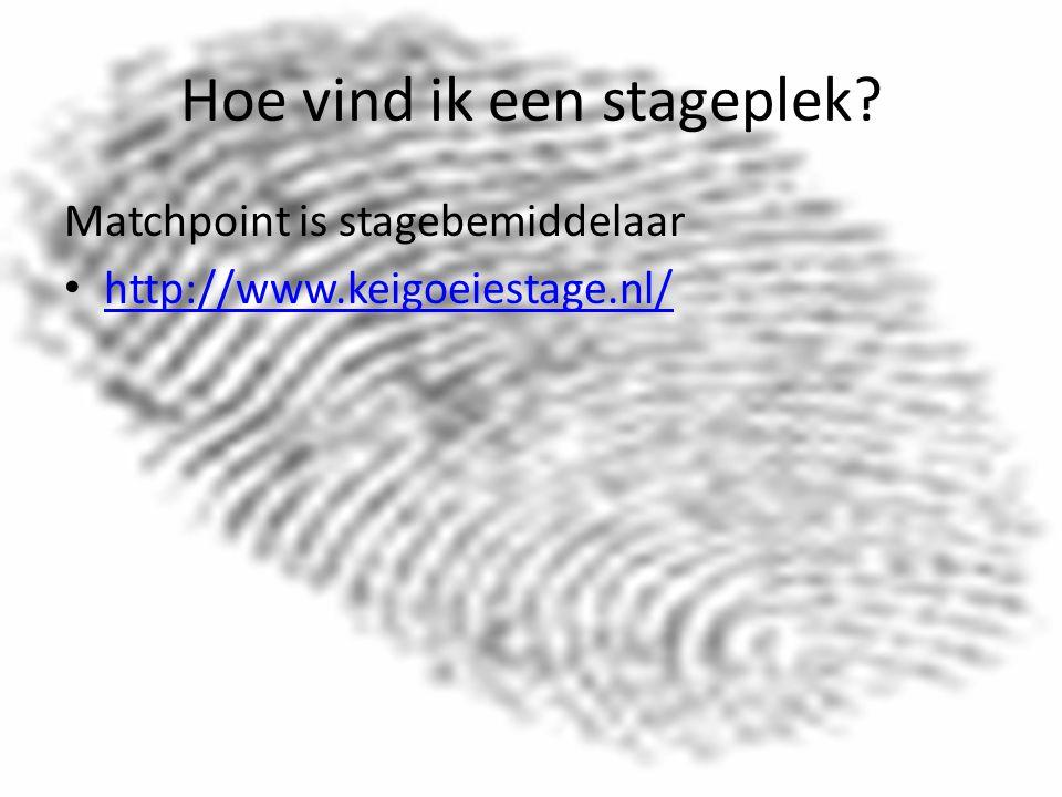 Hoe vind ik een stageplek Matchpoint is stagebemiddelaar http://www.keigoeiestage.nl/