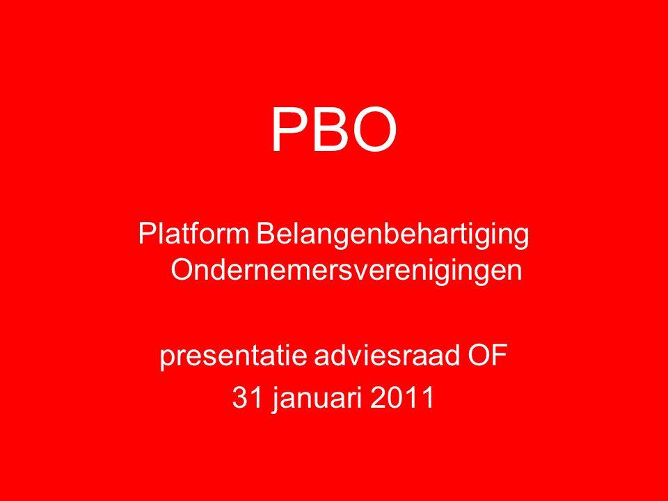 PBO Platform Belangenbehartiging Ondernemersverenigingen presentatie adviesraad OF 31 januari 2011