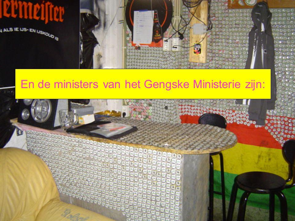 En de ministers van het Gengske Ministerie zijn: