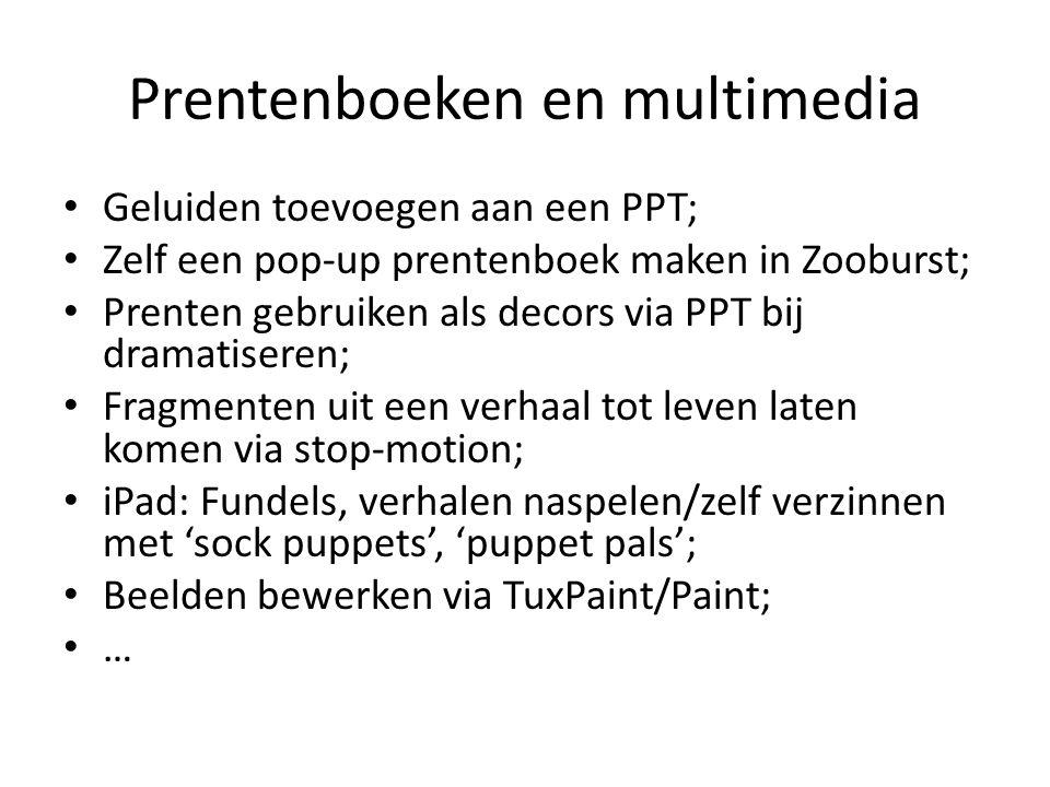 Prentenboeken en multimedia Geluiden toevoegen aan een PPT; Zelf een pop-up prentenboek maken in Zooburst; Prenten gebruiken als decors via PPT bij dr