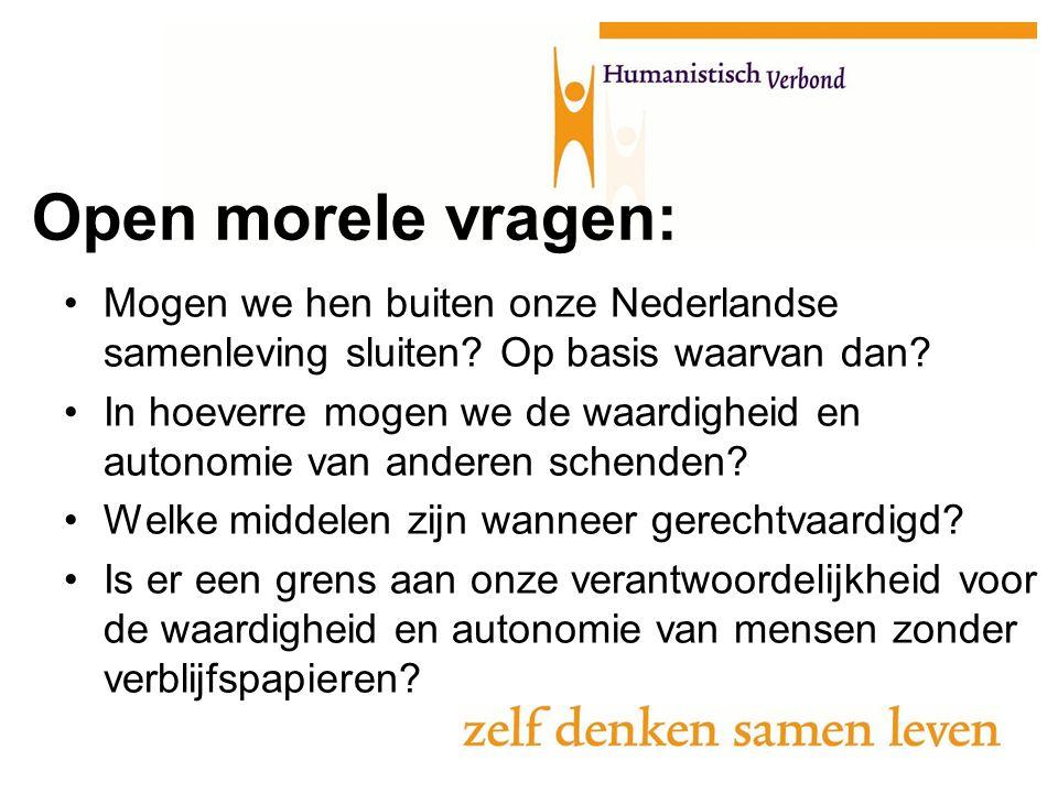 Mogen we hen buiten onze Nederlandse samenleving sluiten? Op basis waarvan dan? In hoeverre mogen we de waardigheid en autonomie van anderen schenden?